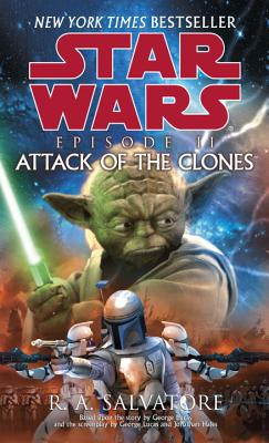 Attack of the Clones: Star Wars: Episode II - Salvatore, R A