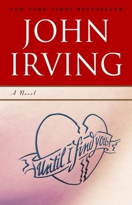 Until I Find You - Irving, John