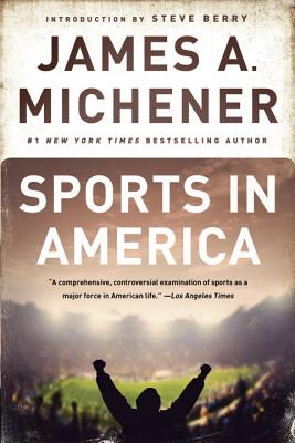 Sports in America - Michener, James A