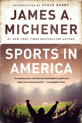 Sports in America - Michener, James A