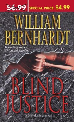 Blind Justice - Bernhardt, William