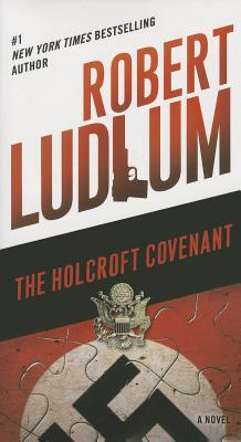 The Holcroft Covenant - Ludlum, Robert