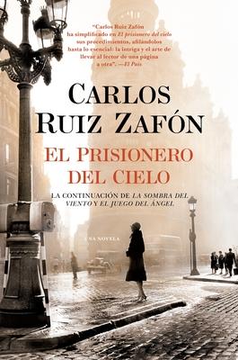 El Prisionero del Cielo - Ruiz Zafon, Carlos