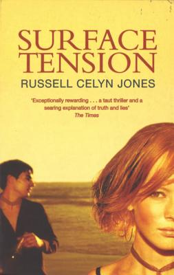 Surface Tension - Jones, Russell Celyn