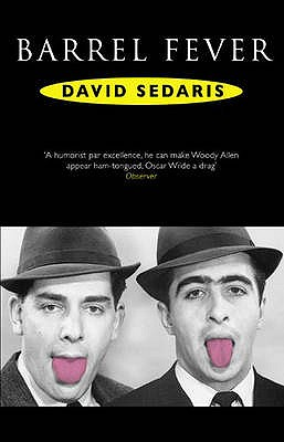 Barrel Fever - Sedaris, David