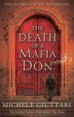 The Death of a Mafia Don - Giuttari, Michele