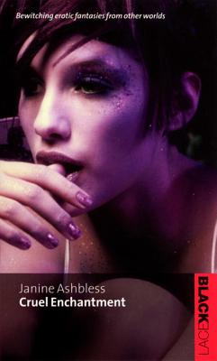 Cruel Enchantment - Ashbless, Janine