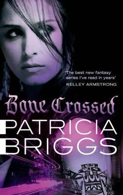 Bone Crossed - Briggs, Patricia