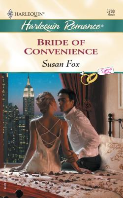 Bride of Convenience - Fox, Susan, M.A