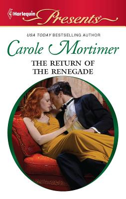 The Return of the Renegade - Mortimer, Carole