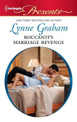 Roccanti's Marriage Revenge - Graham, Lynne