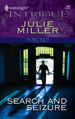 Search and Seizure - Miller, Julie