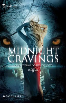 Midnight Cravings: Racing The Moon\Mate Of The Wolf\Captured\Dreamcatcher\Mahina's Storm - Hauf, Michele, and Whiddon, Karen, and Devoti, Lori