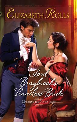 Lord Braybrook's Penniless Bride - Rolls, Elizabeth