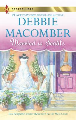 Married in Seattle - Macomber, Debbie