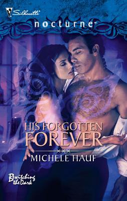 His Forgotten Forever - Hauf, Michele