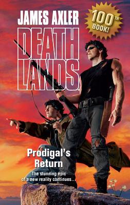 Prodigal's Return - Axler, James
