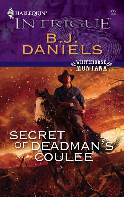 Secret of Deadman's Coulee - Daniels, B J