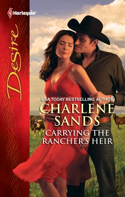 Carrying the Rancher's Heir - Sands, Charlene