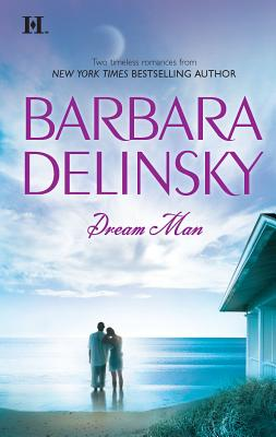 Dream Man: The Dream Comes True/Montana Man - Delinsky, Barbara