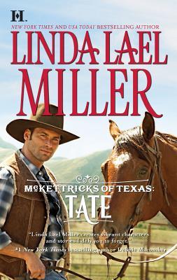 McKettricks of Texas: Tate - Miller, Linda Lael
