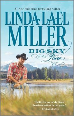Big Sky River - Miller, Linda Lael