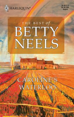 Caroline's Waterloo - Neels, Betty