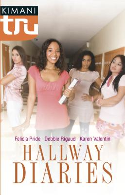 Hallway Diaries: How to Be Down/Double ACT/The Summer She Learned to Dance How to Be Down/Double ACT/The Summer She Learned to Dance - Pride, Felicia, and Rigaud, Debbie, and Valentin, Karen