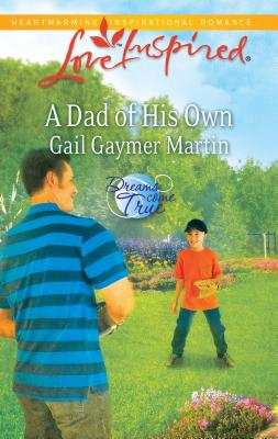 A Dad of His Own - Martin, Gail Gaymer