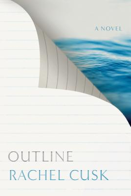 Outline by Rachel Cusk book cover on Alibris
