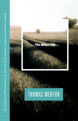 Silent Life - Merton, Thomas