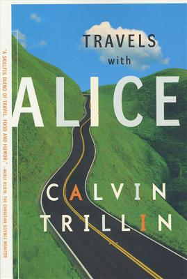 Travels with Alice - Trillin, Calvin