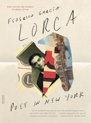 Poet in New York - Garcia Lorca, Federico, and Maurer, Christopher (Editor), and Simon, Greg (Translated by)