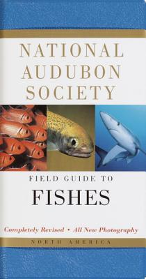 National Audubon Society Field Guide to North American Fishes - Williams, James D, and Gilbert, Carter Rowell, and National Audubon Society