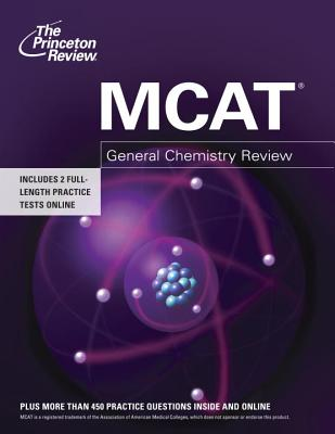 MCAT General Chemistry Review - Princeton Review (Creator)