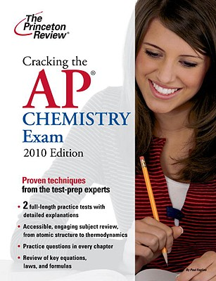 Cracking the AP Chemistry Exam - Princeton Review, and Foglino, Paul