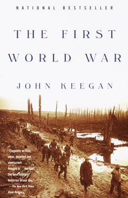 The First World War - Keegan, John
