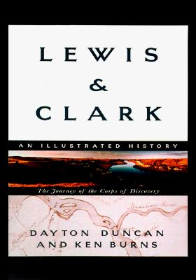Lewis & Clark: The Journey of the Corps of Discovery - Burns, Ken