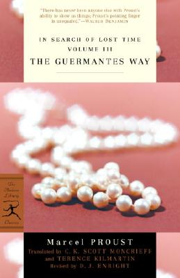 The Guermantes Way - Proust, Marcel, and Moncrieff, C K Scott (Translated by), and Kilmartin, Terence (Translated by)