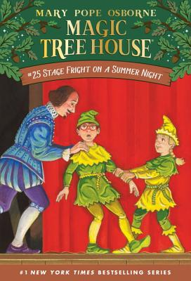 Magic Tree House #25: Stage Fright on a Summer Night - Osborne, Mary Pope, and Murdocca, Salvatore (Illustrator)