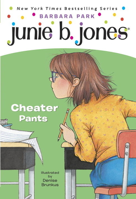 Junie B., First Grader: Cheater Pants (Junie B. Jones) - Park, Barbara