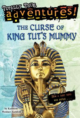 The Curse of King Tut's Mummy - Zoehfeld, Kathleen Weidner