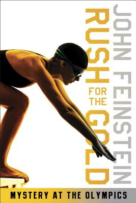Rush for the Gold: Mystery at the Olympics - Feinstein, John
