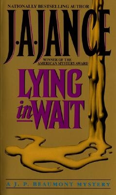 Lying in Wait - Jance, J A