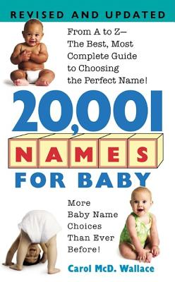 20,001 Names for Baby: Revised and Updated - Wallace, Carol McD