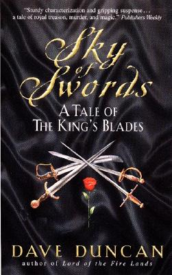 Sky of Swords:: A Tale of the King's Blades - Duncan, Dave