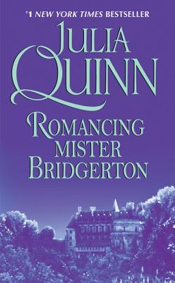 Romancing Mister Bridgerton - Quinn, Julia