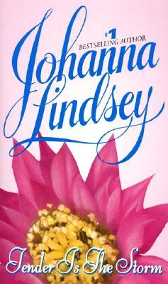 Tender Is the Storm - Lindsey, Johanna