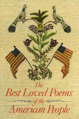 The Best Loved Poems of the American People - Felleman, Hazel, and Allen, Edward Frank (Introduction by)