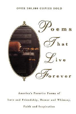 Poems That Live Forever - Felleman, Hazel (Editor)